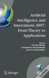 Artificial Intelligence And Innovations 2007 - From Theory To Applications