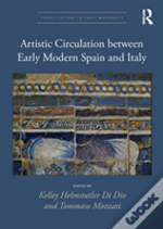 Artistic Circulation Between Early Modern Spain And Italy