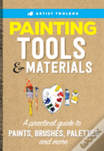 Artist'S Toolbox: Painting Tools & Materials