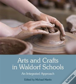 Wook.pt - Arts And Crafts In Waldorf Schools