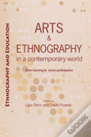 Arts And Ethnography In A Contemporary World