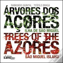 Árvores dos Açores | Trees of the Azores