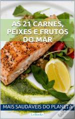 As 21 Carnes, Peixes E Frutos Do Mar Mais Saudáveis Do Planeta