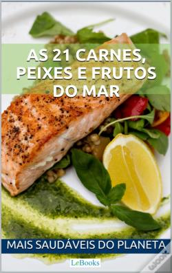 Wook.pt - As 21 Carnes, Peixes E Frutos Do Mar Mais Saudáveis Do Planeta