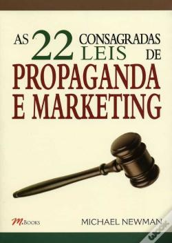 Wook.pt - As 22 Consagradas Leis de Propaganda e Marketing