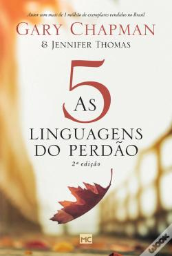 Wook.pt - As 5 Linguagens Do Perdão