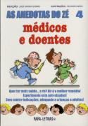 As Anedotas do Zé - Médicos e Doentes