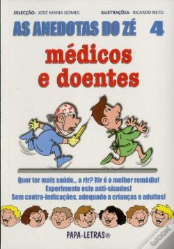 Wook.pt - As Anedotas do Zé - Médicos e Doentes