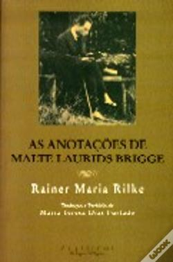 Wook.pt - As Anotações de Malte Laurids Brigge