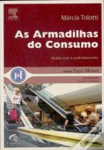 As Armadilhas Do Consumo