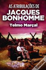 As Atribulações de Jacques Bonhomme