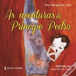 Wook.pt - As aventuras do Príncipe Pedro