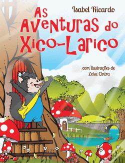 Wook.pt - As Aventuras do Xico-Larico