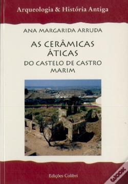 Wook.pt - As Cerâmicas Áticas do Castelo de Castro Marim