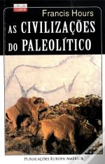 As Civilizações do Paleolítico