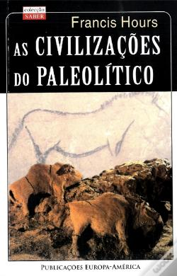 Wook.pt - As Civilizações do Paleolítico