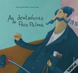 Wook.pt - As Dentaduras de Paco Palma