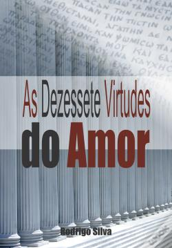 Wook.pt - As Dezessete Virtudes Do Amor