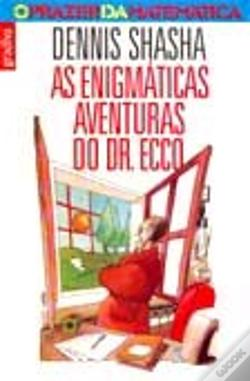 Wook.pt - As Enigmáticas Aventuras do Dr. Ecco