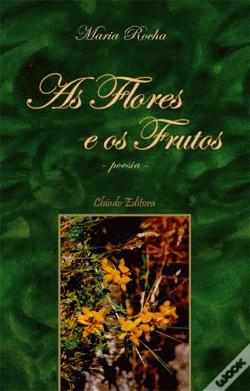 Wook.pt - As Flores e os Frutos