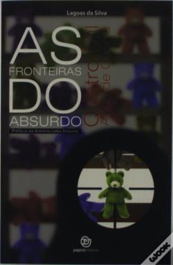 Wook.pt - As Fronteiras Do Absurdo
