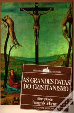 As Grandes Datas do Cristianismo