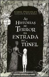 As Histórias de Terror da Entrada do Túnel