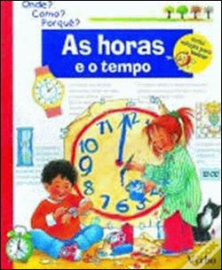 Wook.pt - As Horas e o Tempo