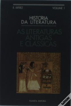 Wook.pt - As Literaturas Antigas e Clássicas