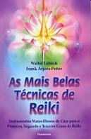 As Mais Belas Técnicas de Reiki