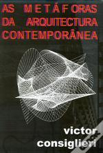 As Metáforas da Arquitectura Contemporânea