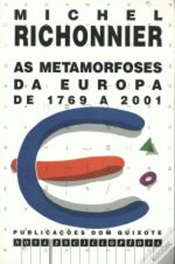 Wook.pt - As Metamorfoses da Europa de 1769 a 2001