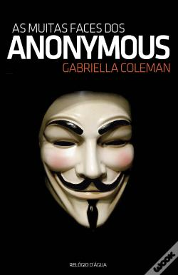 Wook.pt - As Muitas Faces dos Anonymous