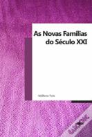 As Novas Famílias do Século XXI