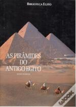 As Pirâmides do Antigo Egipto