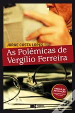 As Polémicas de Vergílio Ferreira