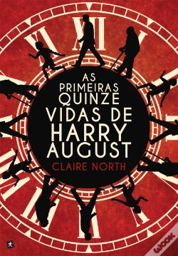 Wook.pt - As Primeiras Quinze Vidas de Harry August