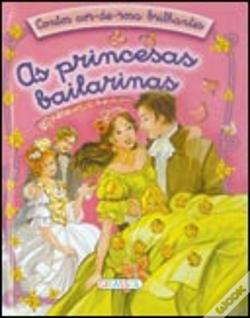 Wook.pt - As Princesas Bailarinas