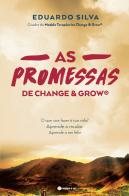 As Promessas de Change & Grow