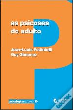 As Psicoses do Adulto