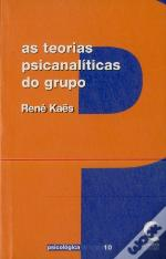 As Teorias Psicanalíticas do Grupo