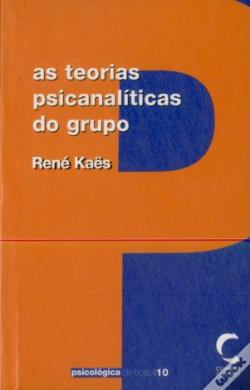 Wook.pt - As Teorias Psicanalíticas do Grupo