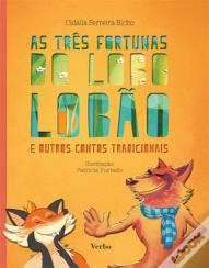 As Três Fortunas do Lobo Lobão