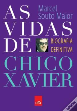 Wook.pt - As Vidas De Chico Xavier