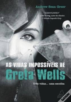 Wook.pt - As Vidas Impossíveis de Greta Wells