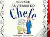 As Vítimas do Chefe