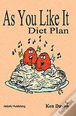 As You Like It Diet Plan