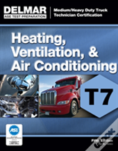Ase Test Preparation - T7 Heating, Ventilation, And Air Condition
