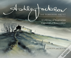 Wook.pt - Ashley Jackson: The Yorkshire Artist