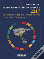 Asia-Pacific Trade And Investment Report 2017